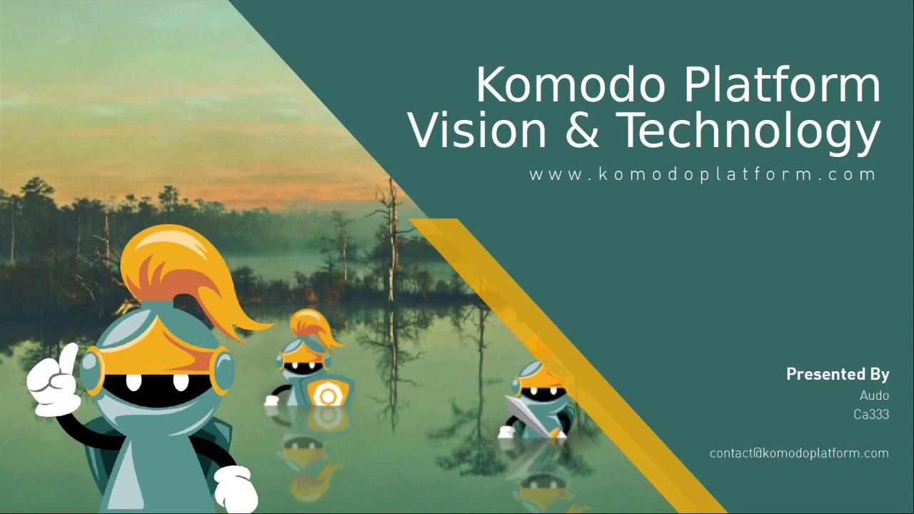 Komodo Platform Vision & Technology, Amsterdam June 2017
