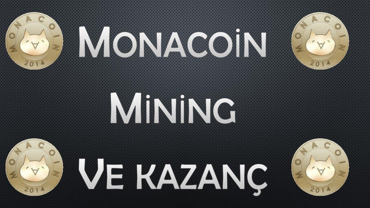 Monacoin Mining Ve Kazanç Hakkında Bilgilendirme