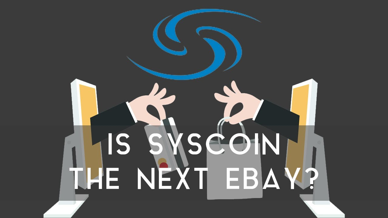SYSCOIN | Is it the next Ebay?
