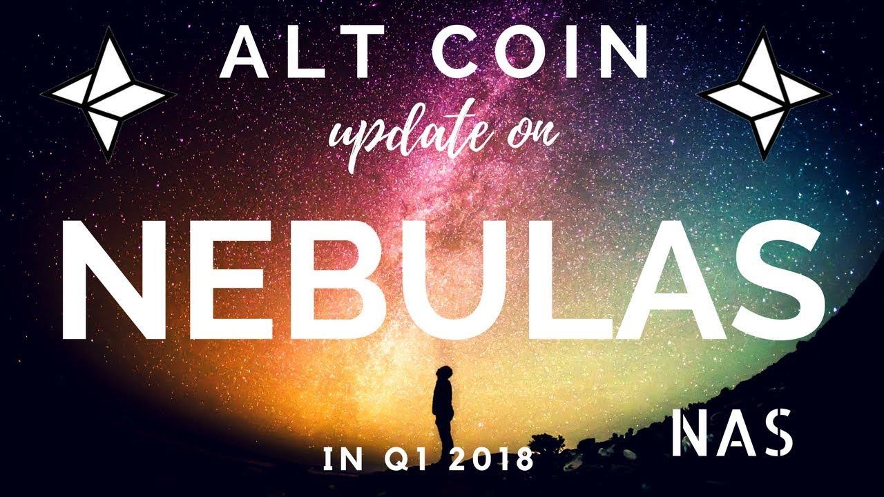Nebulas NAS coin news 2018 - growth potential - alt coin