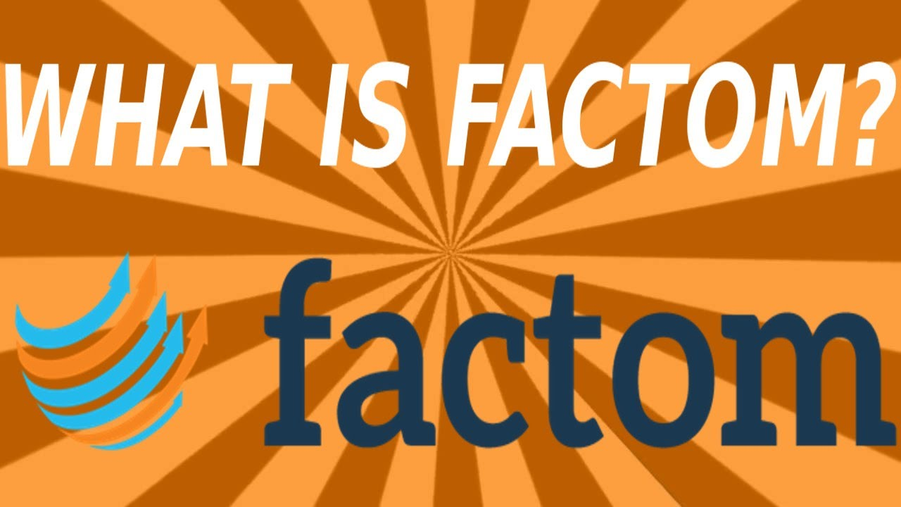 Factom - What is Factom? Should You Invest?