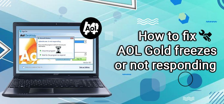 +1-888-857-5157 Fix AOL Desktop Gold Not Responding or Freezes