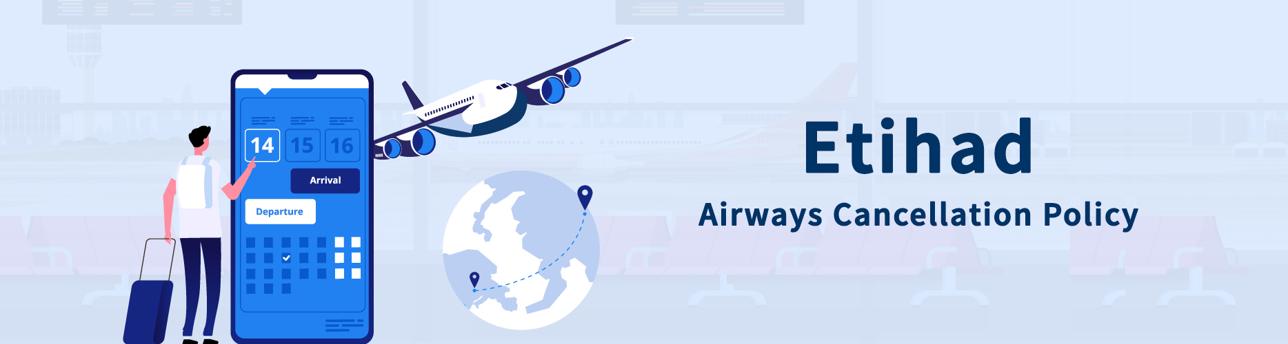 Etihad Airways Flight 24 Hours Cancellation Policy - Fee & Refund Policy