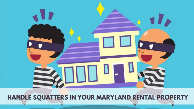 How to Handle Squatters in your Maryland Rental Property