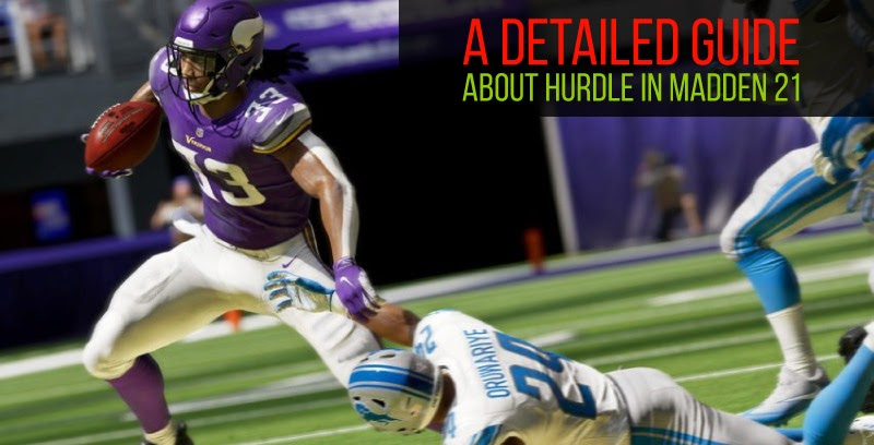 A detailed guide about Hurdle in Madden 21